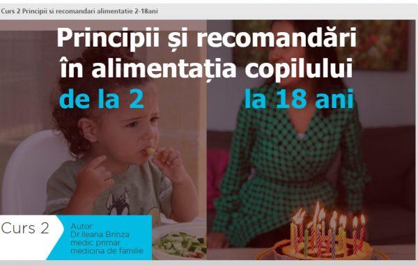 Principii si recomandari alimentatie 2-18 ani